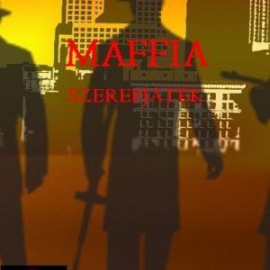 Orosz Mihály: Maffia- Szerepjáték